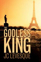 The Godless King JC Levesque